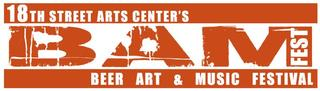 Pick of the Week, is the BAM Fest this Sunday at 18th Street Arts Center!