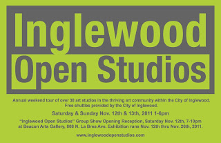 Weekend Update....Pick of the Week is this Saturday, the 5th Annual Inglewood Open Studios!