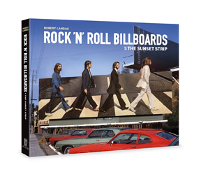 Wed 6.19 RobetLandau rocknrollbillboards
