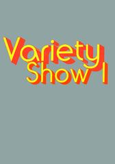 WU Sun 10.20 ActualSize varietyshow1 flyer