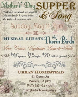 Sun-May11-UrbanHomestead-MothersDay