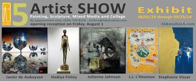 Fri-Aug1-FABstudioLA-Gallery-FIVE-ArtistsSHOW-august1-2014