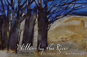 Sat-Oct25-TaraGallery-Willows-1
