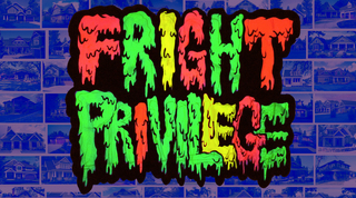 Sat-Sun-Oct31-Nov1-Fright Privilege Web 01