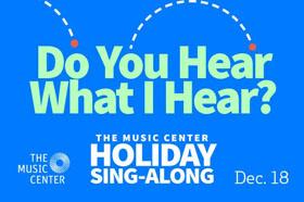 Fri-Dec18-MusicCenter-Singalong
