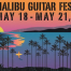 May18-21-2017-MalibuGuitarfest