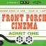 Oct18-21-2018-FrontPorch-Cinema