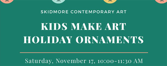 Nov17-2018-SkidmoreContemporaryArt-Holiday-kids-workshop