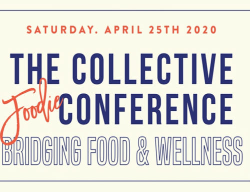 POSTPONED, Details to Come: The Collective Foodie Conference