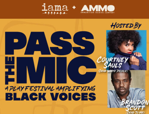 Streaming Now: Ammunition and IAMA Theatre Companies, PASS THE MIC